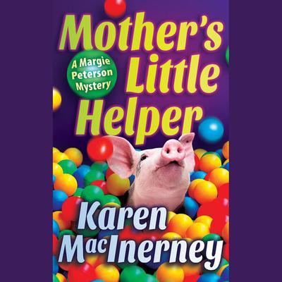 Mothers Little Helper Audiobook, by Karen MacInerney