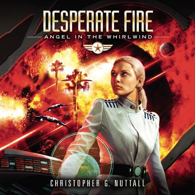 Desperate Fire Audiobook, by Christopher G. Nuttall
