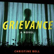 Grievance, by Christine Bell