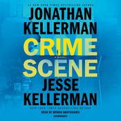 Crime Scene: A Novel Audiobook, by Jonathan Kellerman, Jesse Kellerman