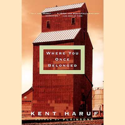 Where You Once Belonged Audiobook, by Kent Haruf