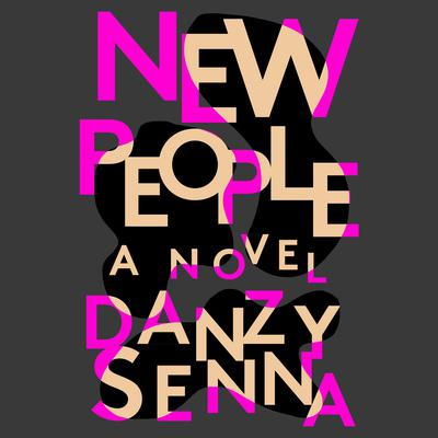 New People Audiobook, by Danzy Senna
