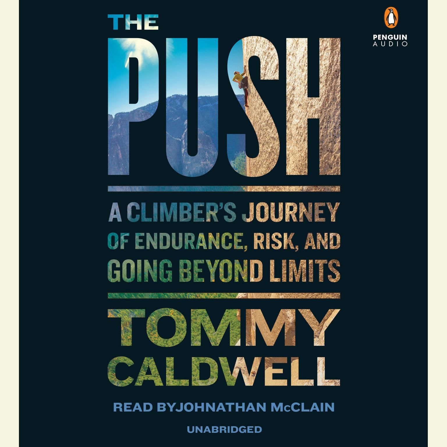 Printable The Push: A Climber's Journey of Endurance, Risk, and Going Beyond Limits Audiobook Cover Art
