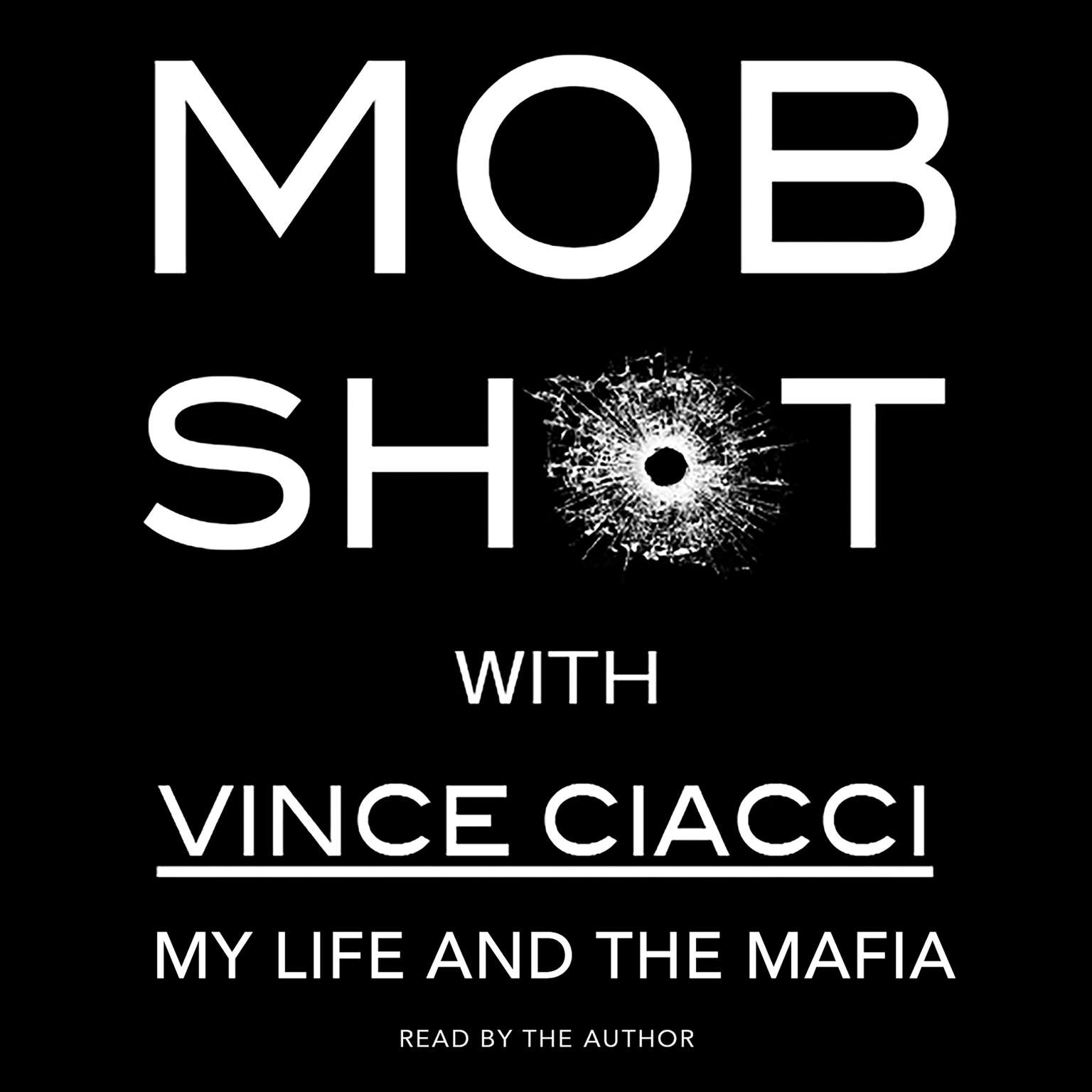 Printable Mobshot: My Life and the Mafia Audiobook Cover Art