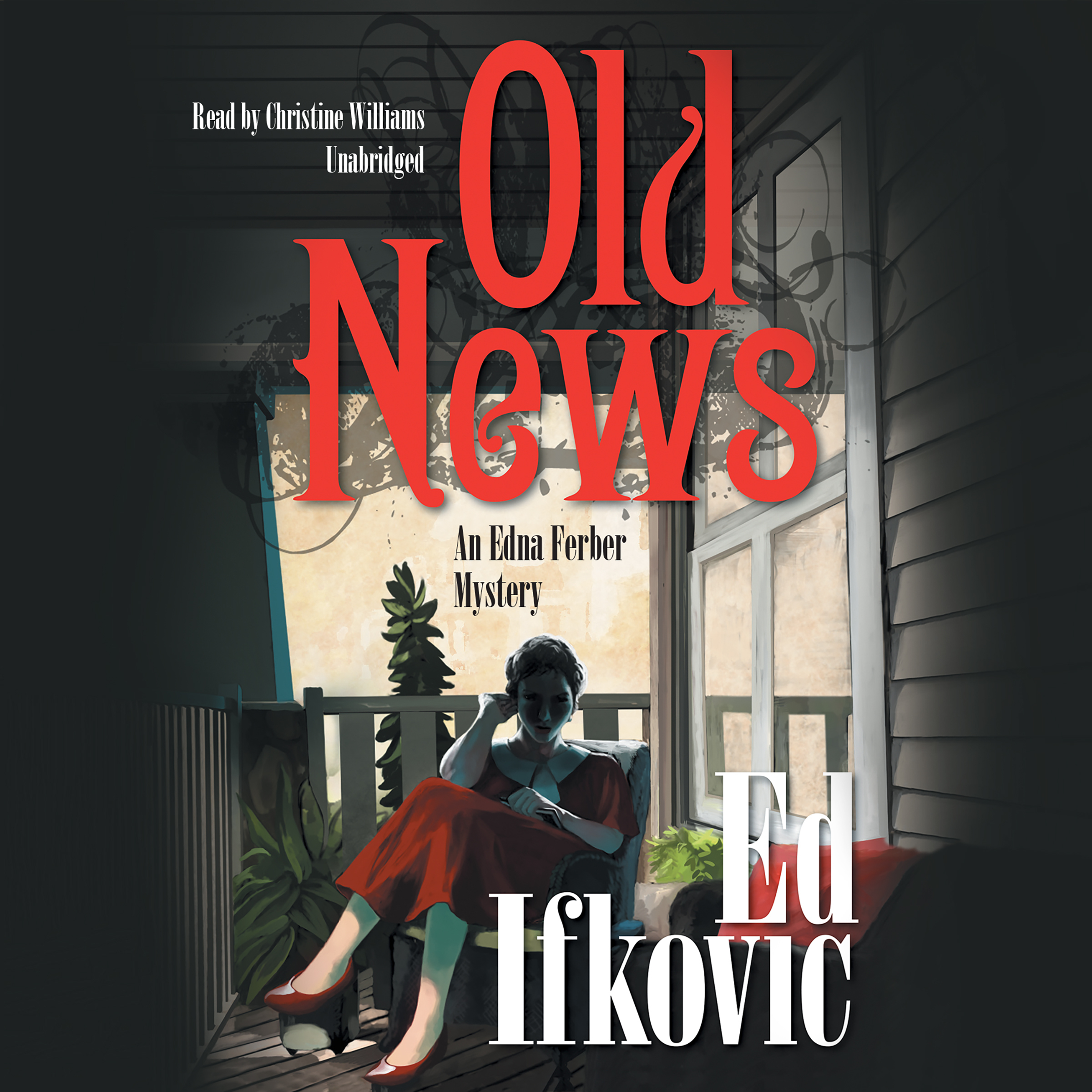 Printable Old News: An Edna Ferber Mystery Audiobook Cover Art