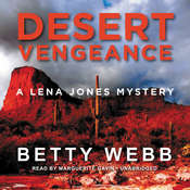 Desert Vengeance: A Lena Jones Mystery Audiobook, by Betty Webb