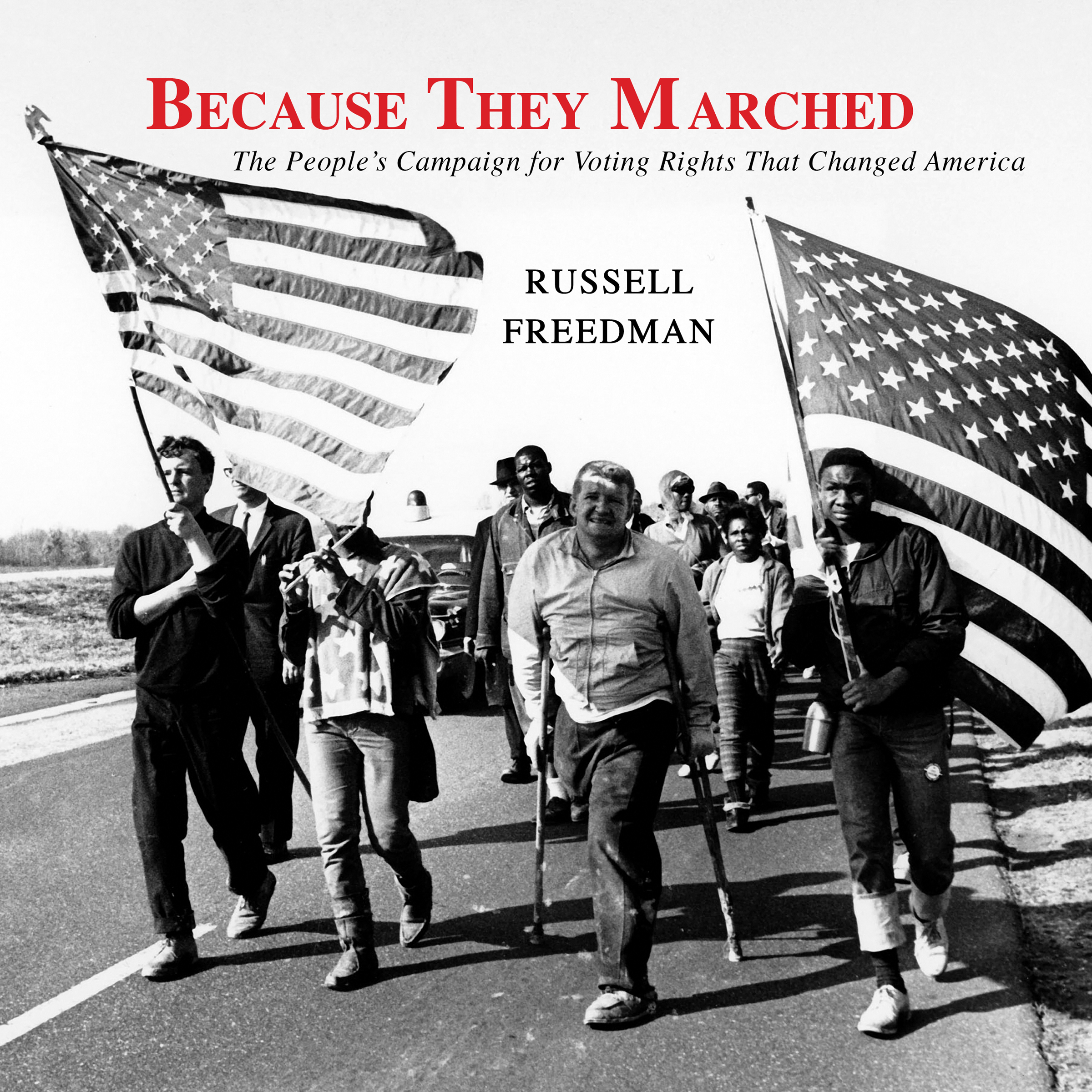 Printable Because They Marched: The People's Campaign for Voting Rights That Changed America Audiobook Cover Art