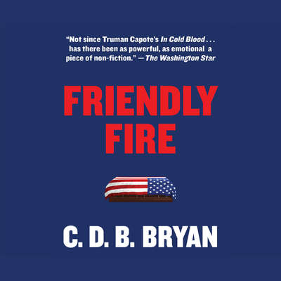 Friendly Fire Audiobook, by C.D.B. Bryan