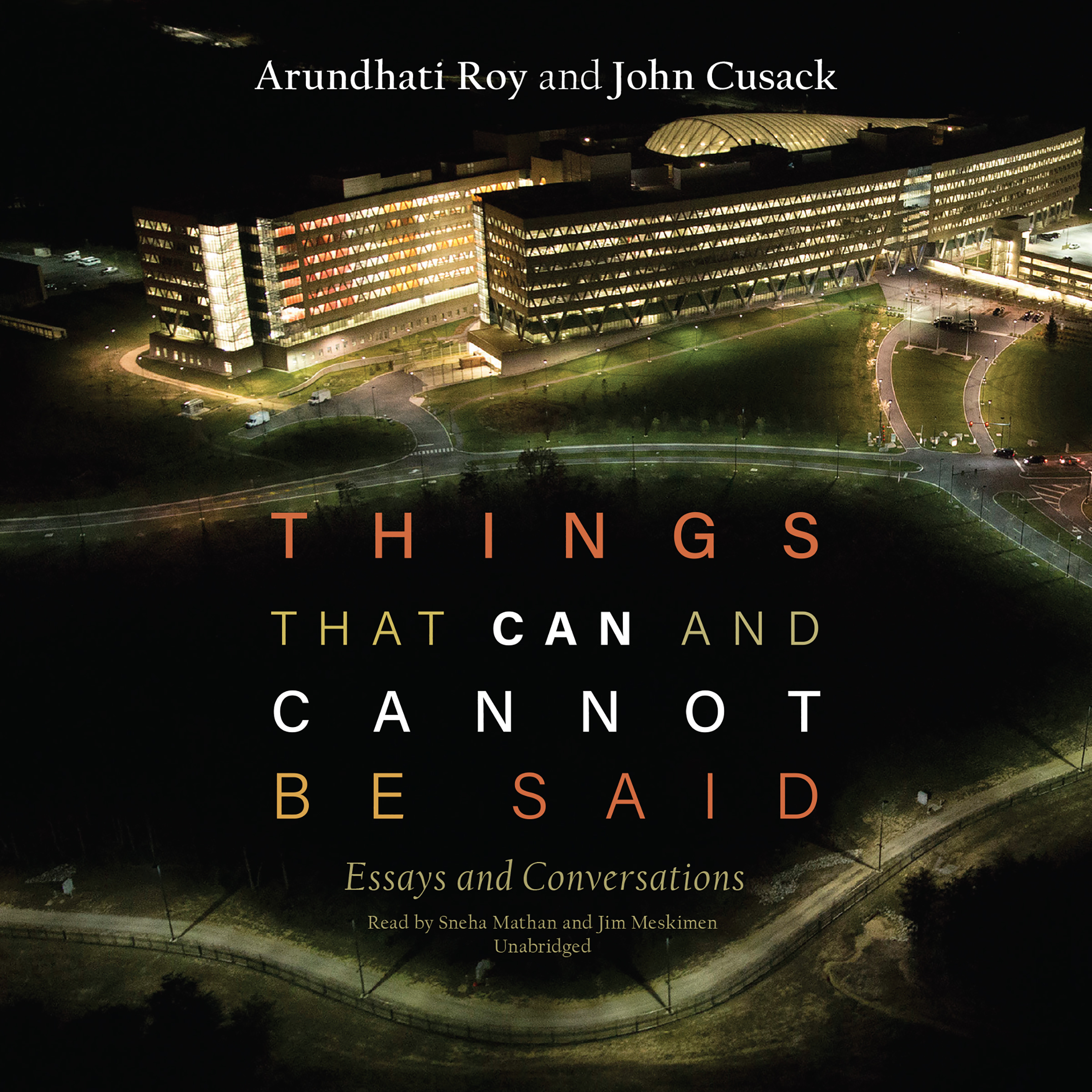 hear the god of small things audiobook by arundhati roy for just  things that can and cannot be said essays and conversations audiobook by arundhati roy