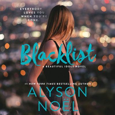 Blacklist Audiobook, by Alyson Noël