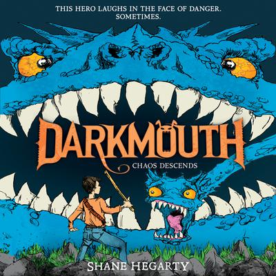 Darkmouth #3: Chaos Descends Audiobook, by Shane Hegarty
