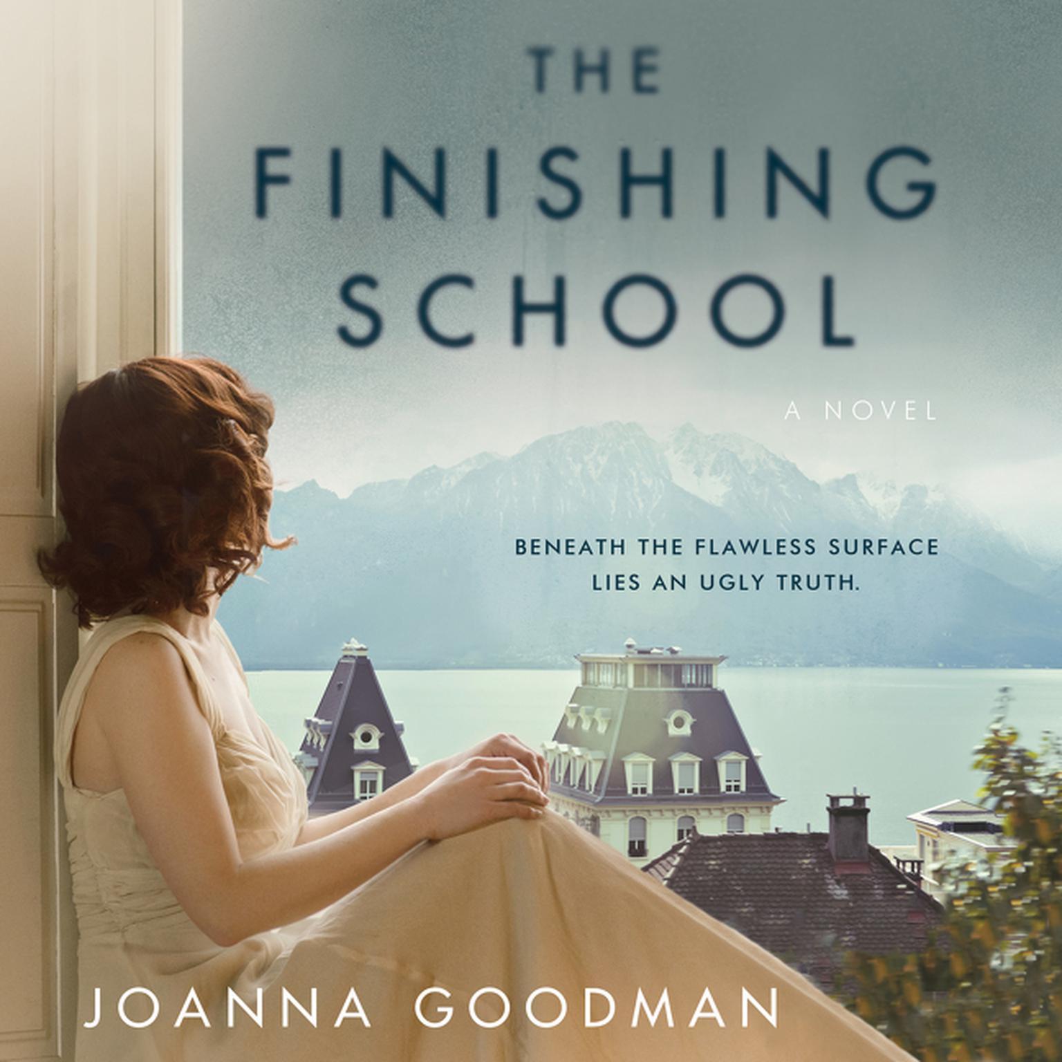 Printable The Finishing School: A Novel Audiobook Cover Art