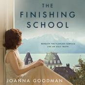 The Finishing School: A Novel Audiobook, by Joanna Goodman
