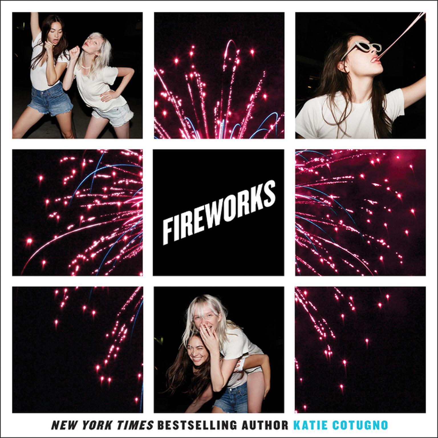 Fireworks Audiobook, by Katie Cotugno