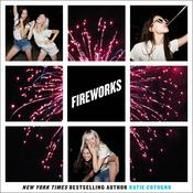 Fireworks Audiobook, by Katie Cotugno