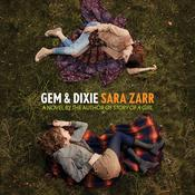 Gem & Dixie Audiobook, by Sara Zarr
