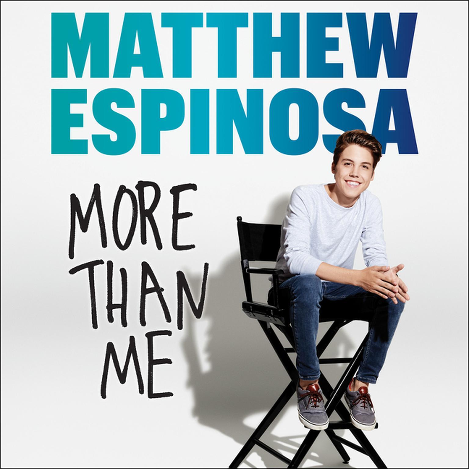 Printable Matthew Espinosa: More Than Me Audiobook Cover Art