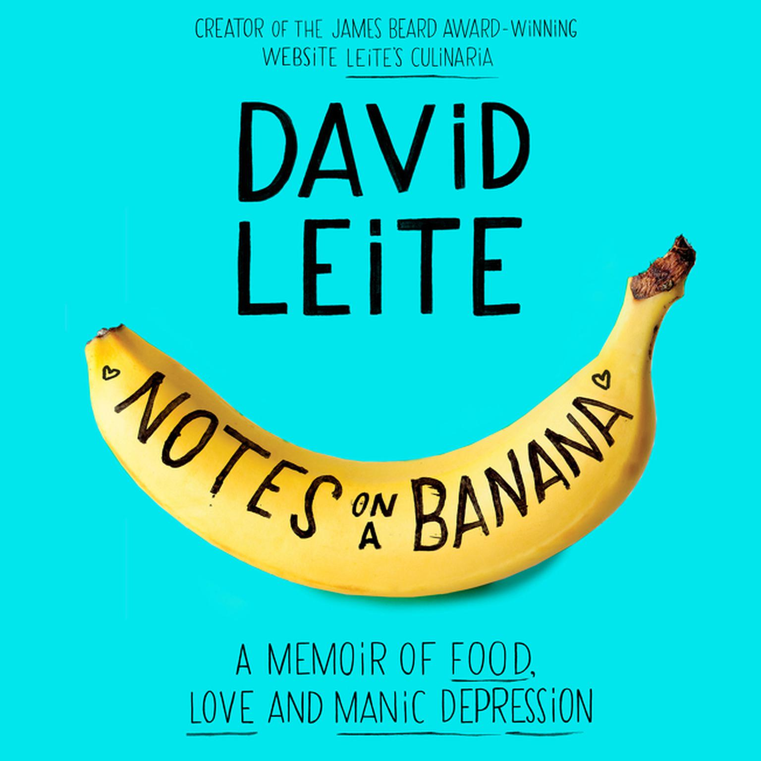 Printable Notes on a Banana: A Memoir of Food, Love, and Manic Depression Audiobook Cover Art