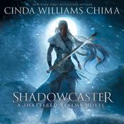 Shadowcaster Audiobook, by Cinda Williams Chima