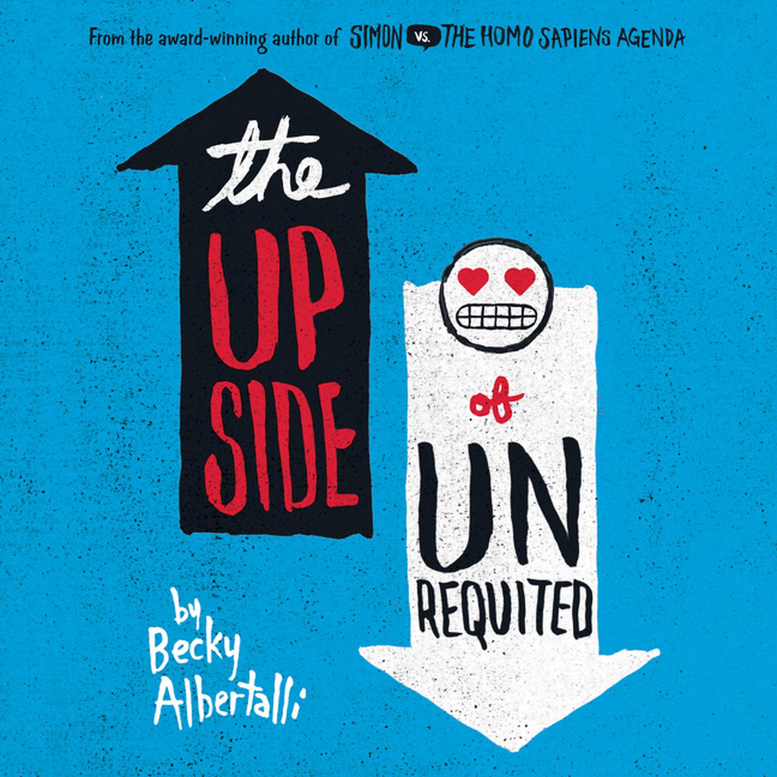 Printable The Upside of Unrequited Audiobook Cover Art