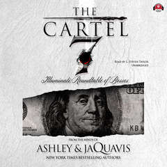 The Cartel 7: Illuminati; Roundtable of Bosses Audiobook, by Ashley & JaQuavis