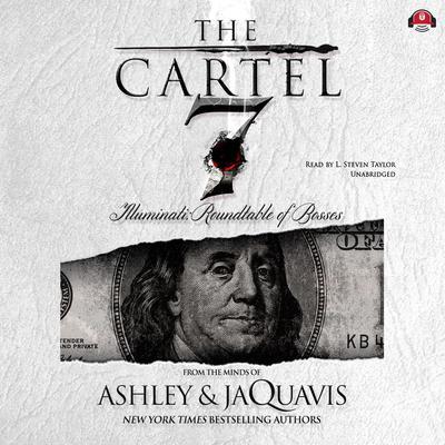 The Cartel 7: Illuminati: Roundtable of Bosses Audiobook, by Ashley & JaQuavis