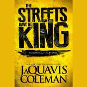 The Streets Have no King, by JaQuavis Coleman
