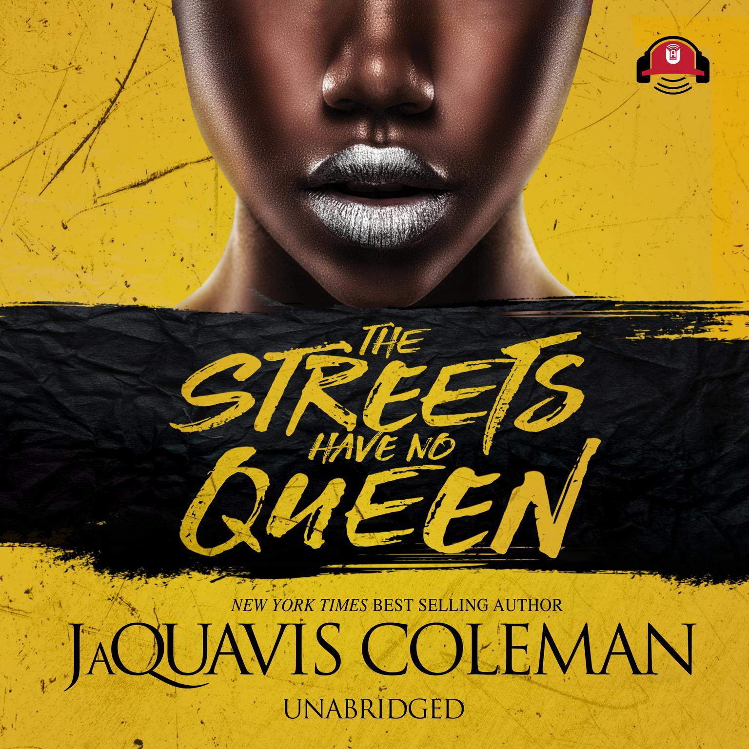 The Streets Have No Queen Audiobook, by JaQuavis Coleman