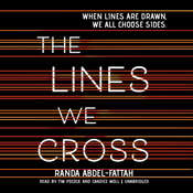 The Lines We Cross Audiobook, by Randa Abdel-Fattah