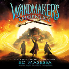 Wandmaker's Apprentice Audiobook, by Ed Masessa