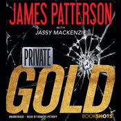 Private: Gold Audiobook, by James Patterson, Jassy Mackenzie