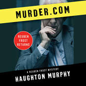 Murder.com Audiobook, by Haughton Murphy