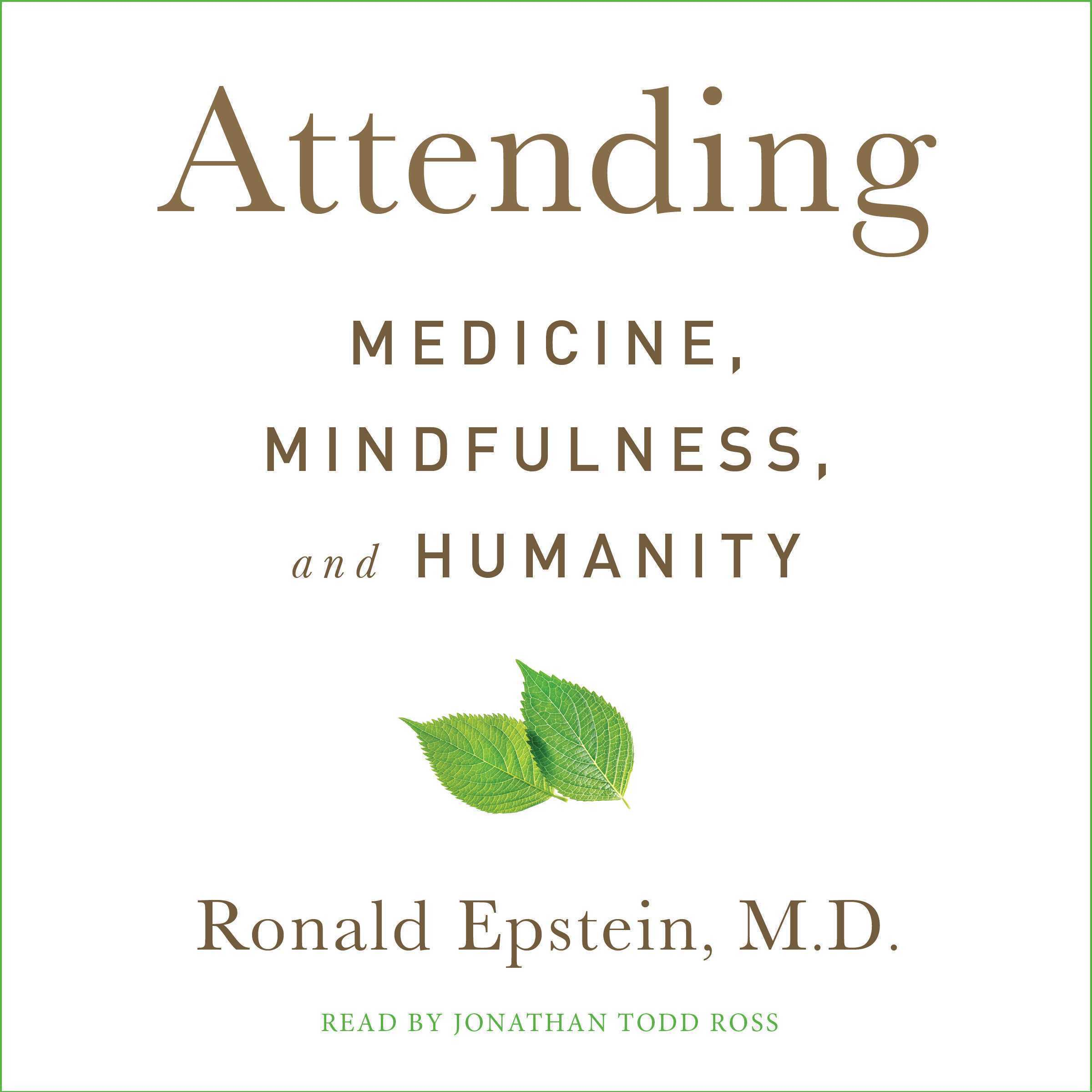Printable Attending: Medicine, Mindfulness, and Humanity Audiobook Cover Art