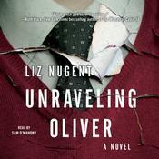 Unraveling Oliver: A Novel Audiobook, by Liz Nugent