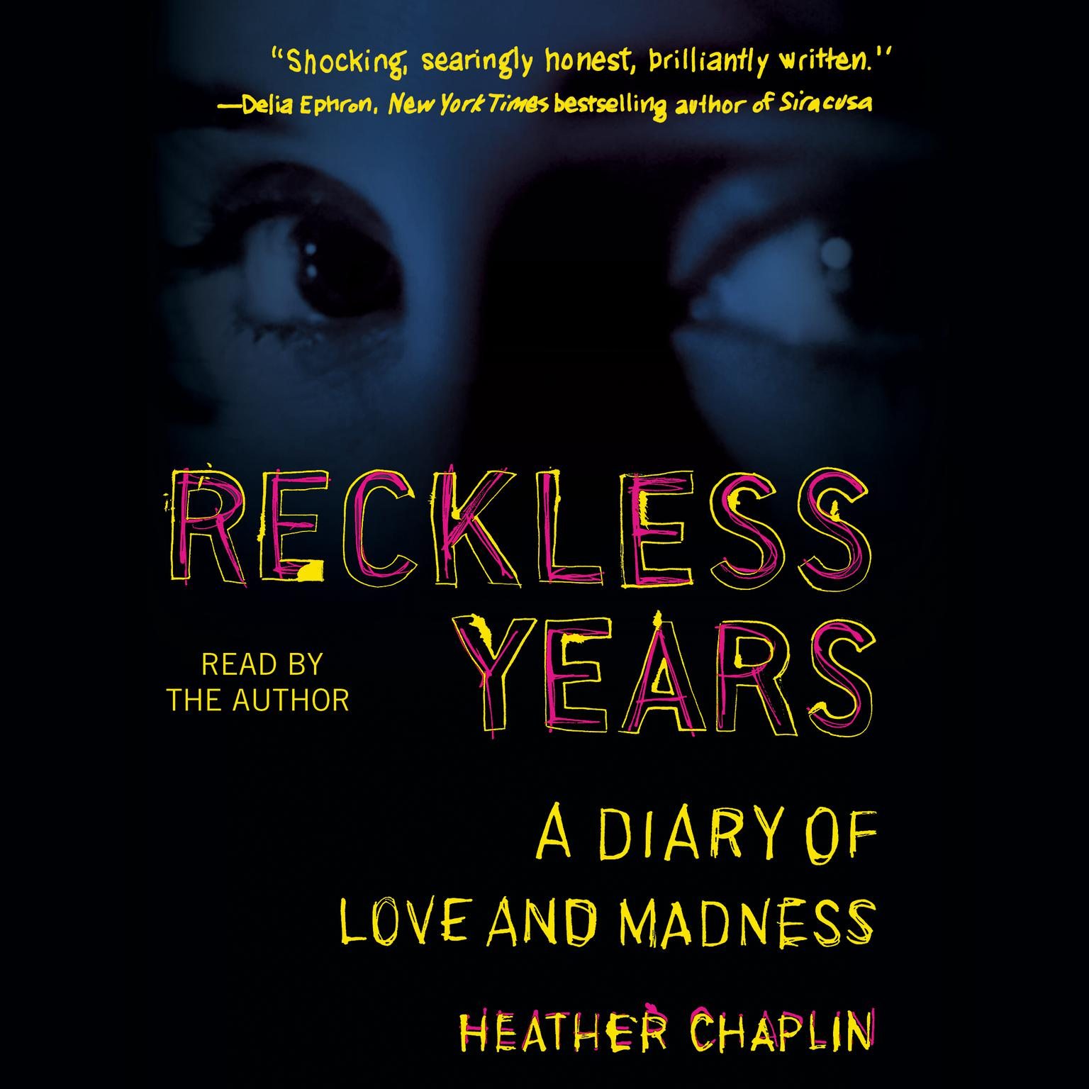 Printable Reckless Years: A Diary of Love and Madness Audiobook Cover Art