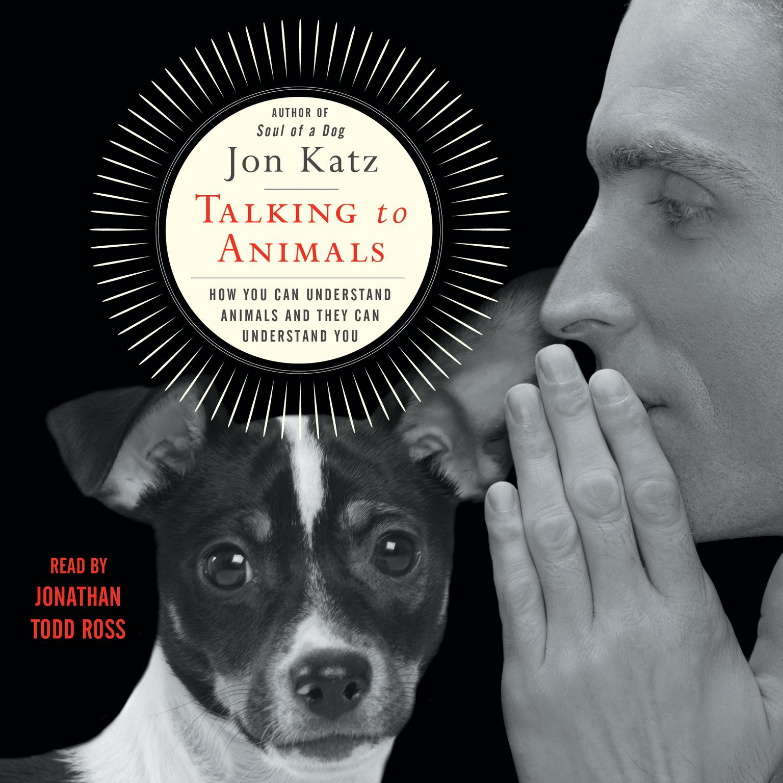 Printable Talking to Animals: How You Can Understand Animals and They Can Understand You Audiobook Cover Art