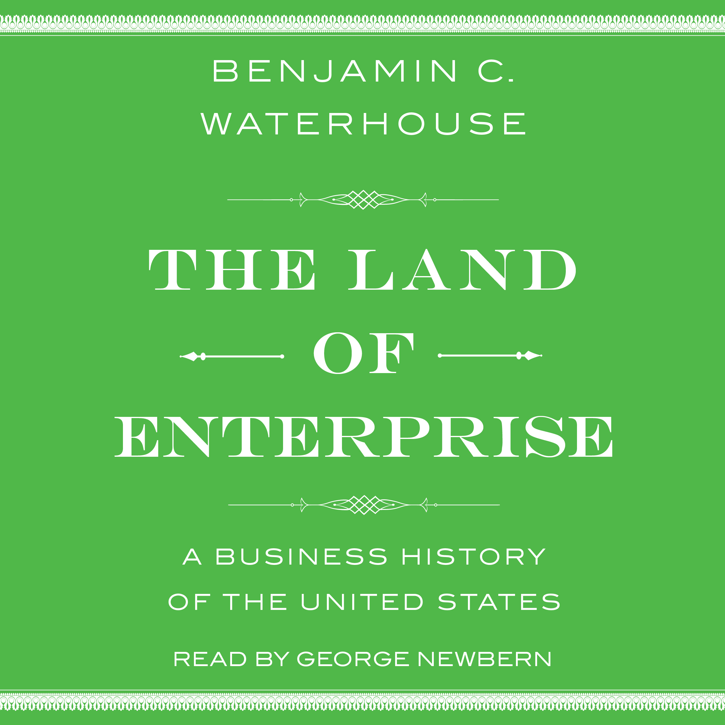 Printable The Land of Enterprise: A Business History of the United States Audiobook Cover Art