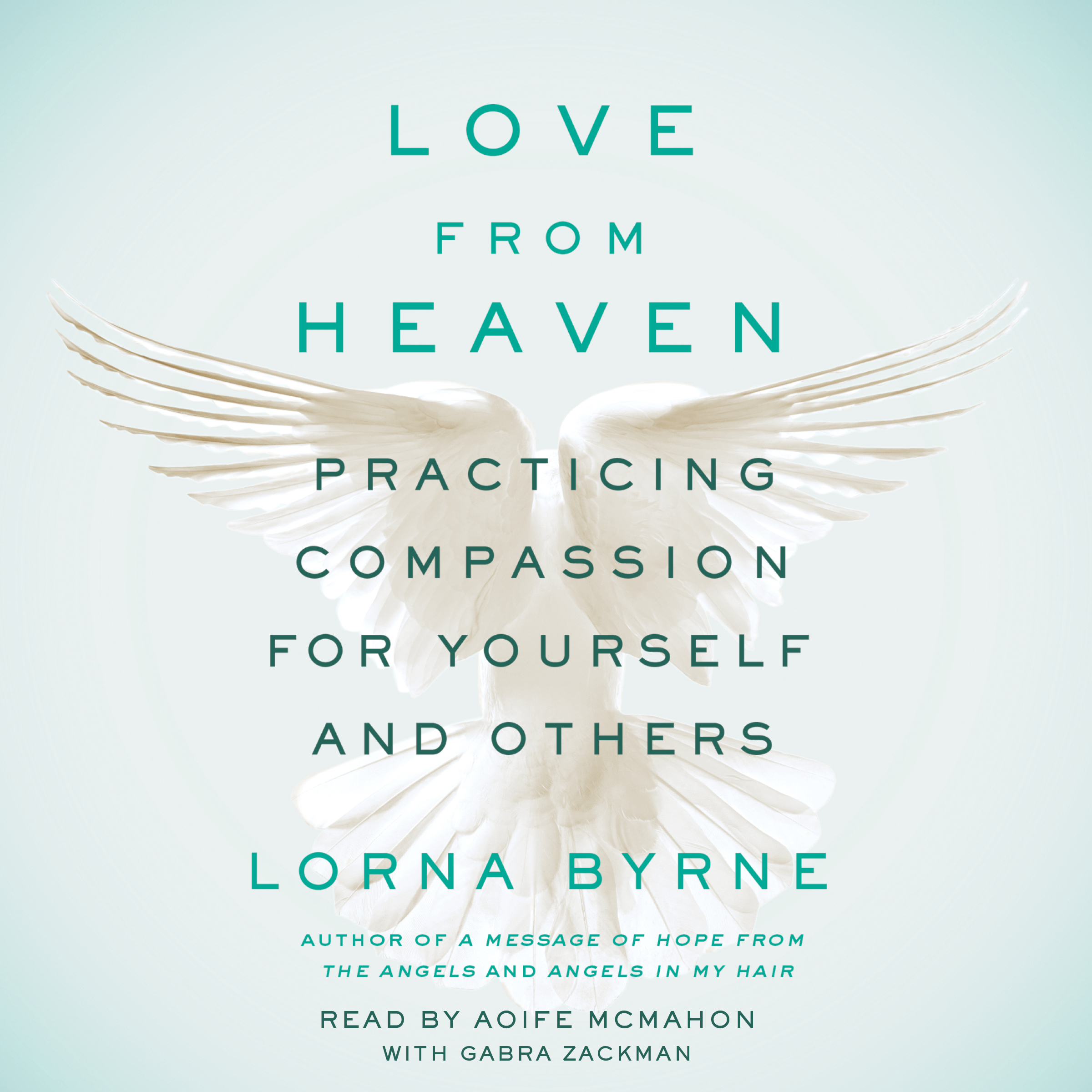 Printable Love From Heaven: Practicing Compassion for Yourself and Others Audiobook Cover Art