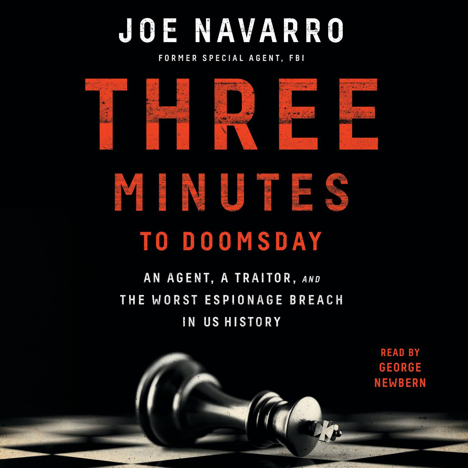 Printable Three Minutes to Doomsday: An Agent, a Traitor, and the Worst Espionage Breach in U.S. History Audiobook Cover Art