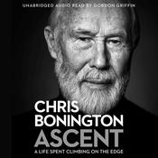 Ascent Audiobook, by Chris Bonington