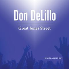 Great Jones Street Audiobook, by Don DeLillo