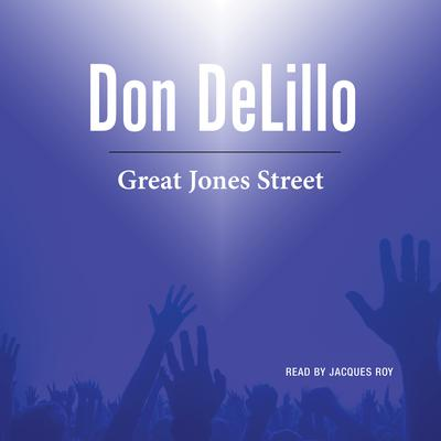 Great Jones Street Audiobook, by Don DeLillo