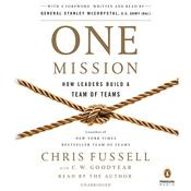 One Mission: How Leaders Build a Team of Teams Audiobook, by Chris Fussell