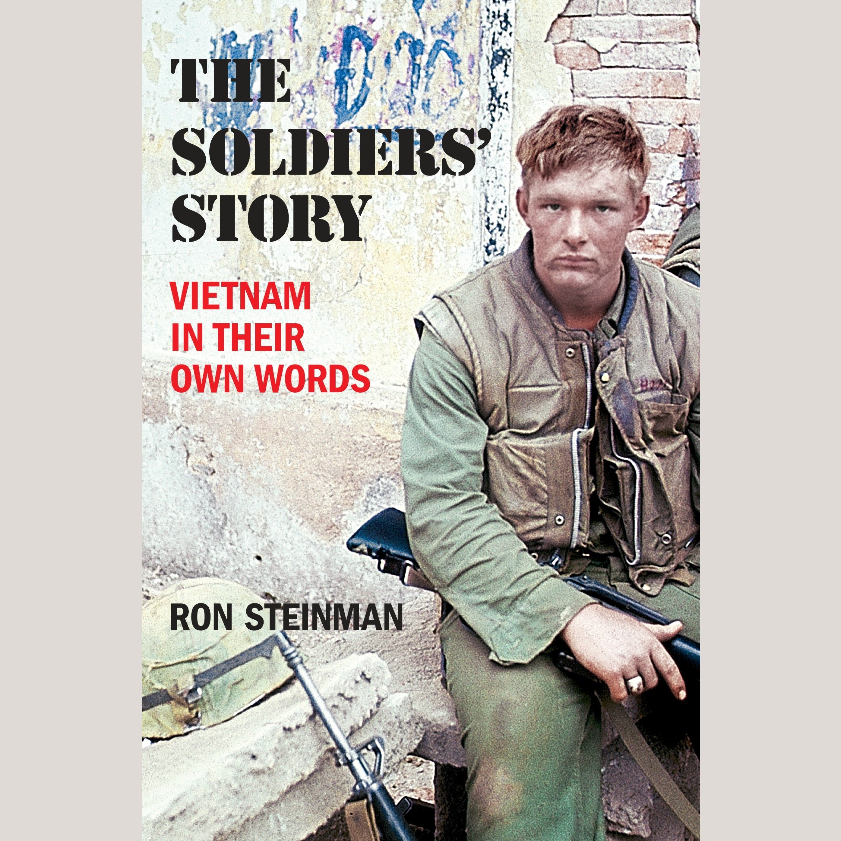Printable The Soldiers' Story: Vietnam in Their Own Words Audiobook Cover Art