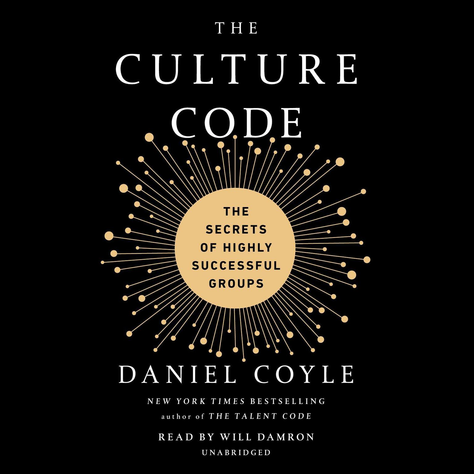 Printable The Culture Code: The Secrets of Highly Successful Groups Audiobook Cover Art