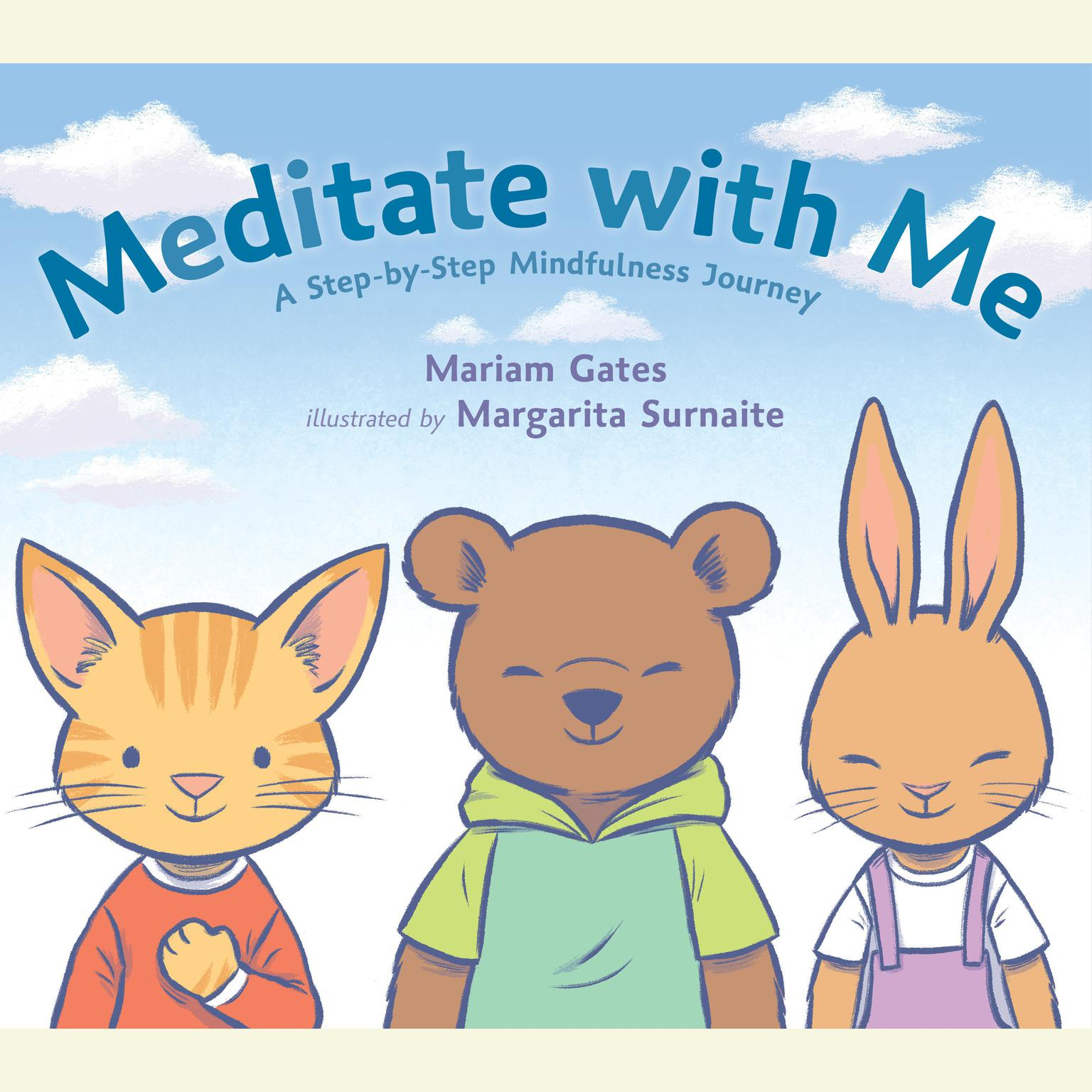 Printable Meditate with Me: A Step-By-Step Mindfulness Journey Audiobook Cover Art