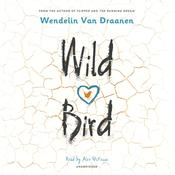Wild Bird Audiobook, by Wendelin Van Draanen