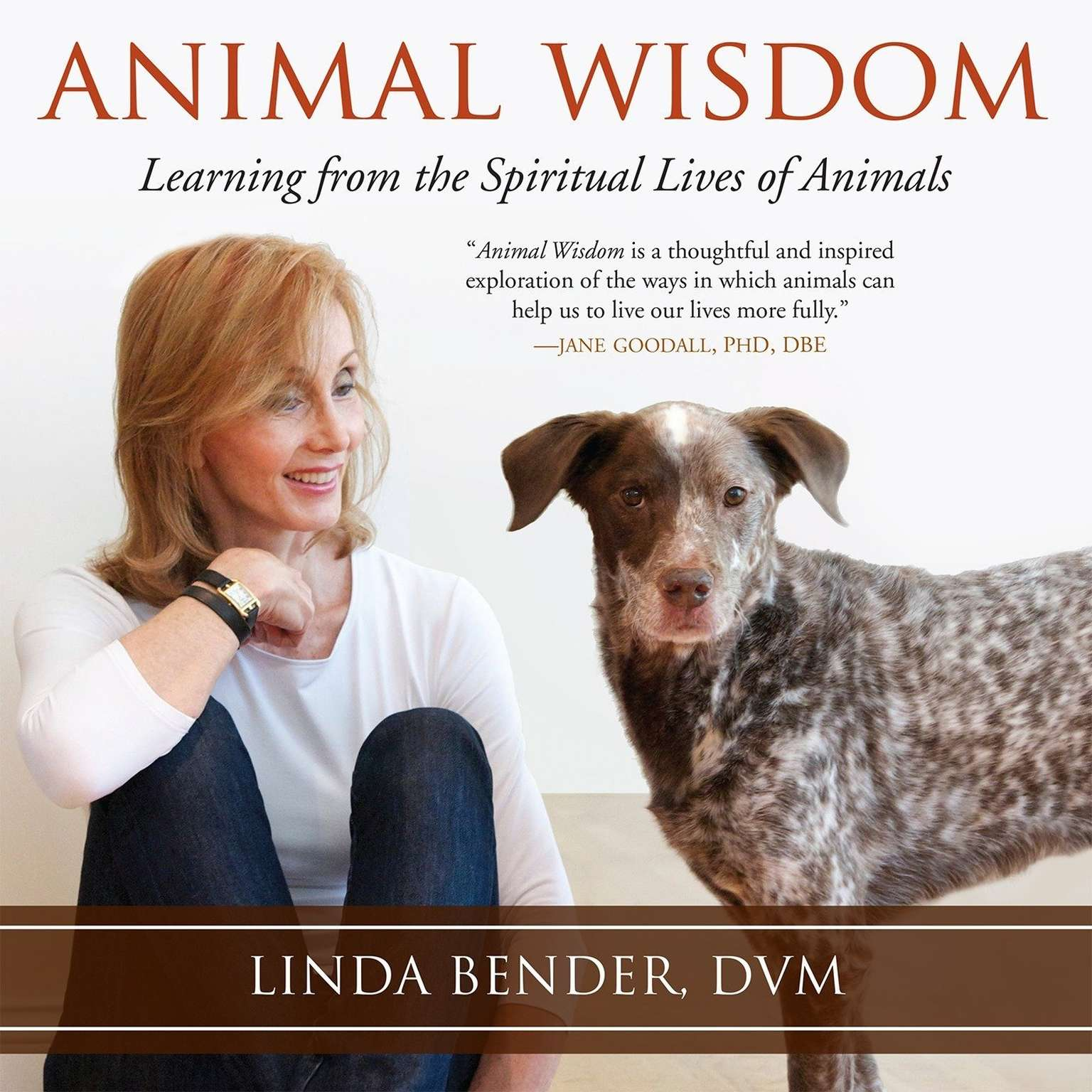 Printable Animal Wisdom: Learning from the Spiritual Lives of Animals Audiobook Cover Art