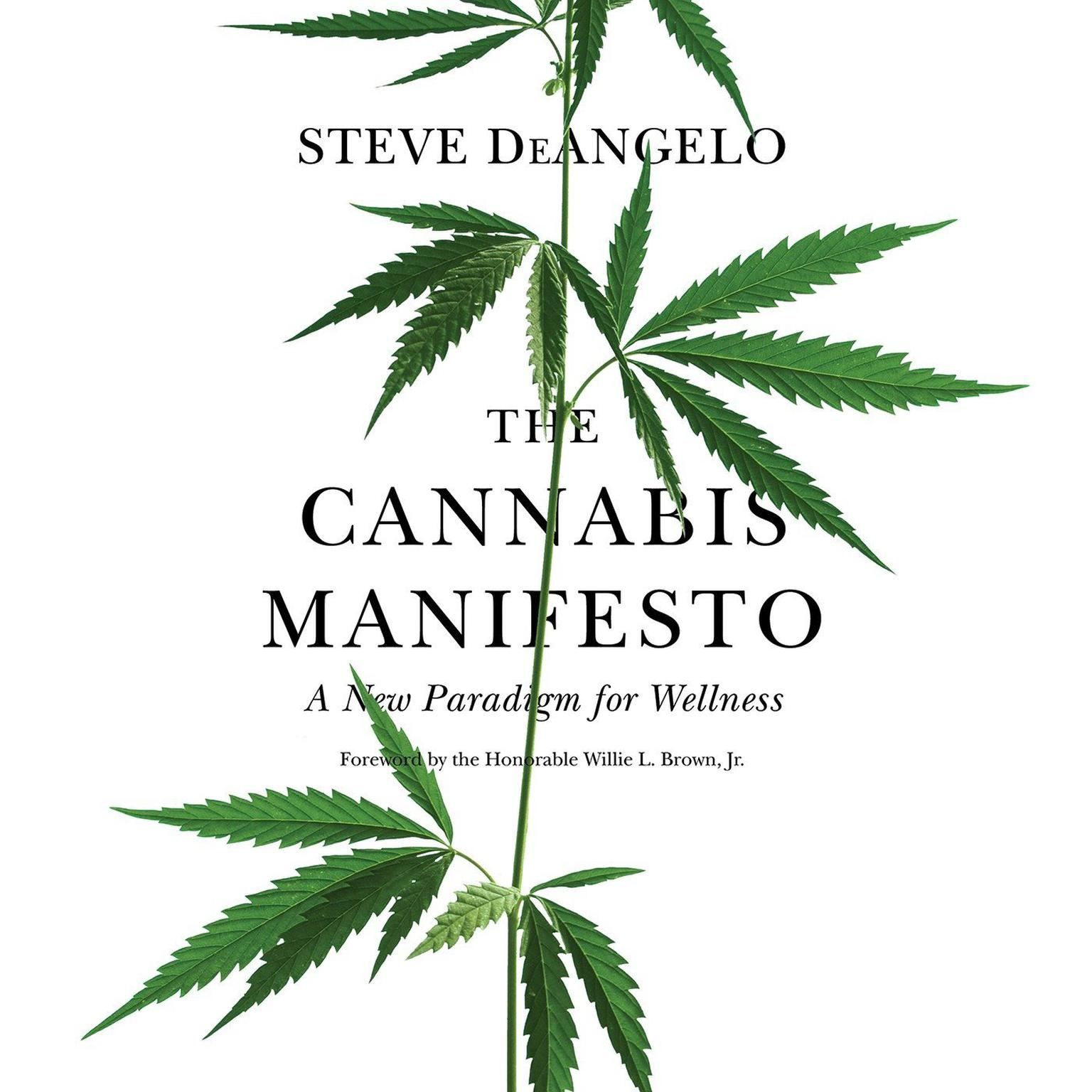 Printable The Cannabis Manifesto: A New Paradigm for Wellness Audiobook Cover Art