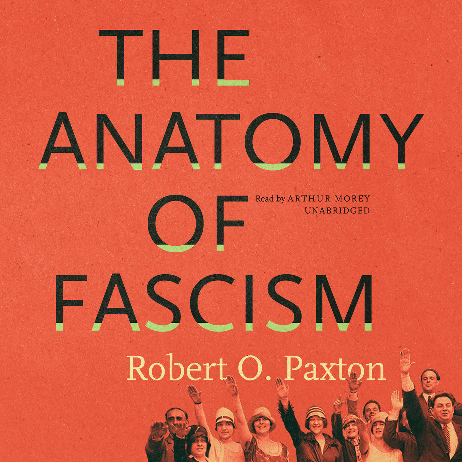 The Anatomy of Fascism - Audiobook | Listen Instantly!
